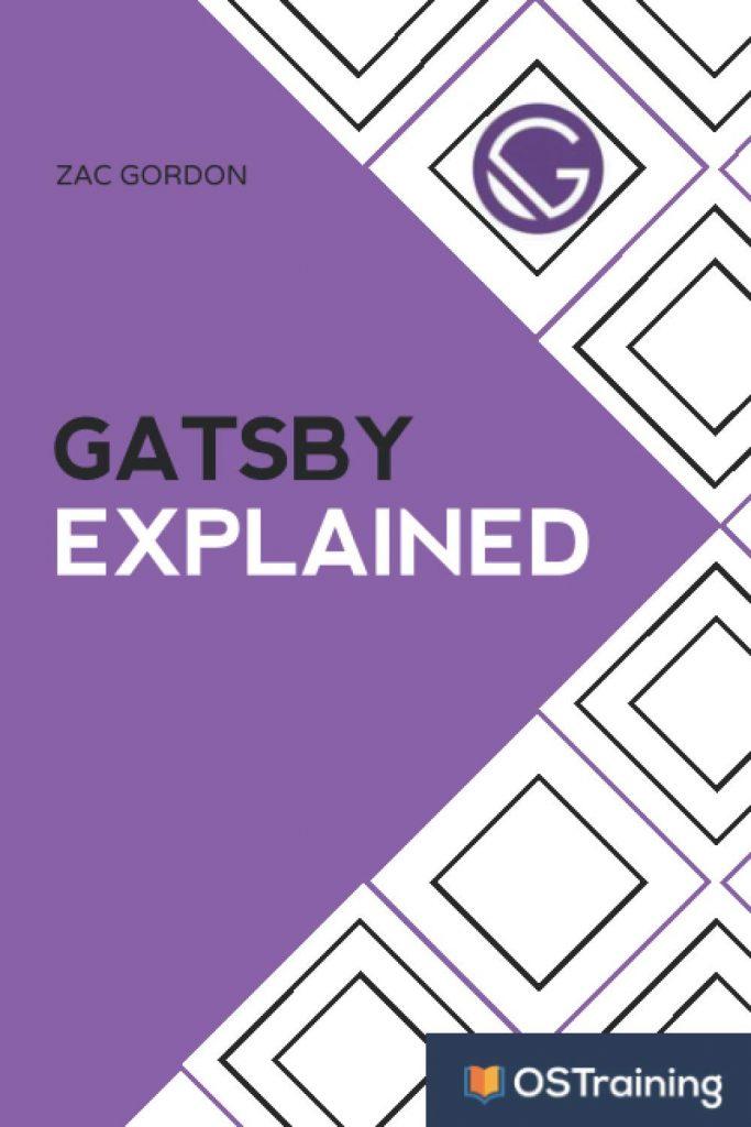 Gatsby Explained